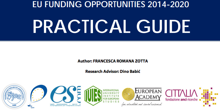 EU Funding opportunities 2014-2020 Practical Guide